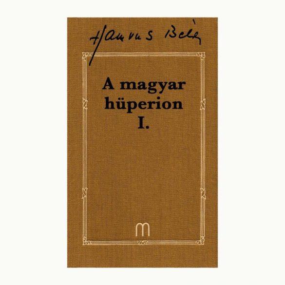 A magyar Hüperion I-II. (2 kötet)