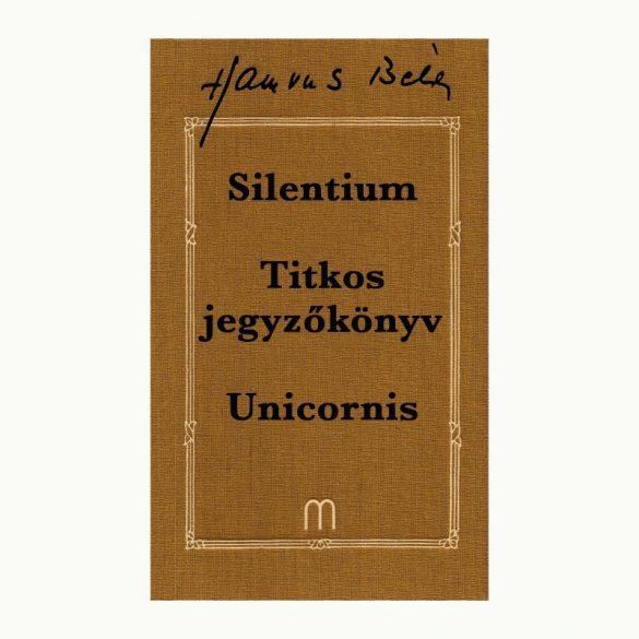 Silentium, Titkos jegyzőkönyv, Unicornis