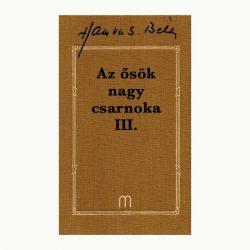 Az ősök nagy csarnoka III. (1 kötet)