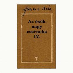 Az ősök nagy csarnoka IV. (1 kötet)