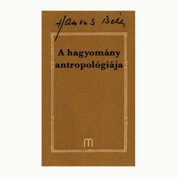 A hagyomány antropológiája